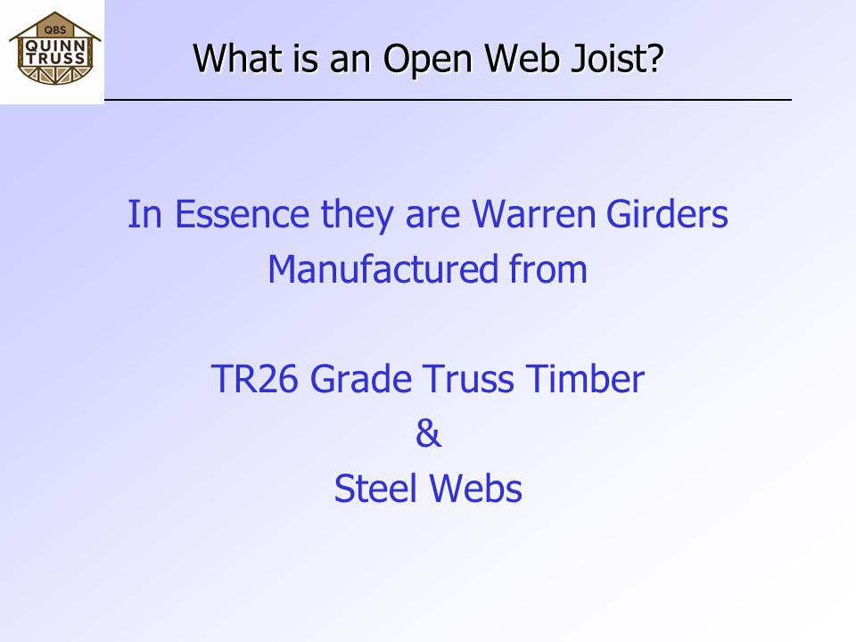 What is an Open Web Joist.
