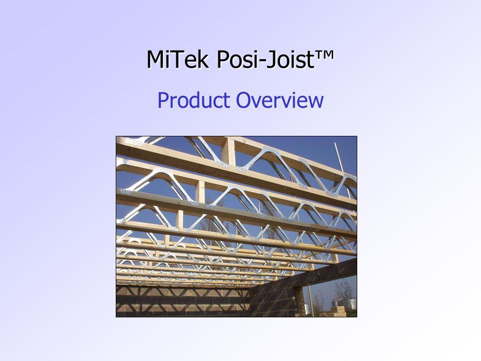 MiTek Posi-Joist™ Product Overview