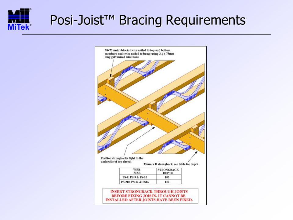 Posi-Joist™ Bracing Requirements