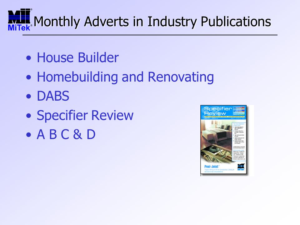 Monthly Adverts in Industry Publications House Builder Homebuilding and Renovating DABS Specifier Review A B C & D