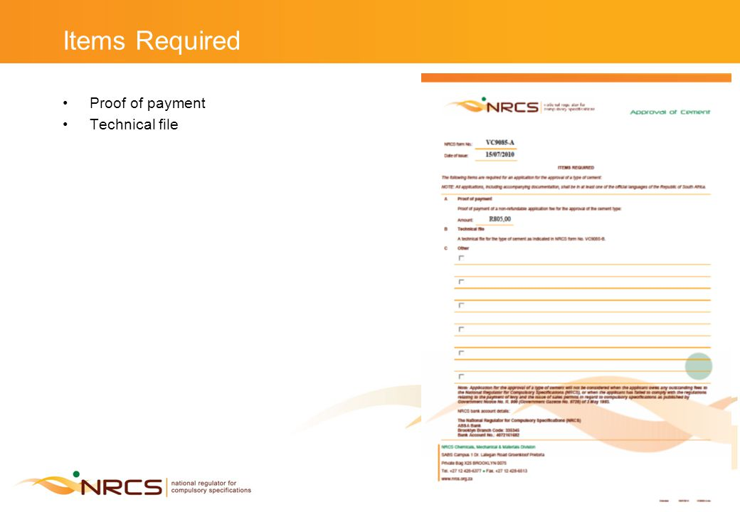 Items Required Proof of payment Technical file