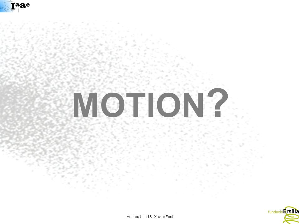 Andreu Ulied & Xavier Font MOTION