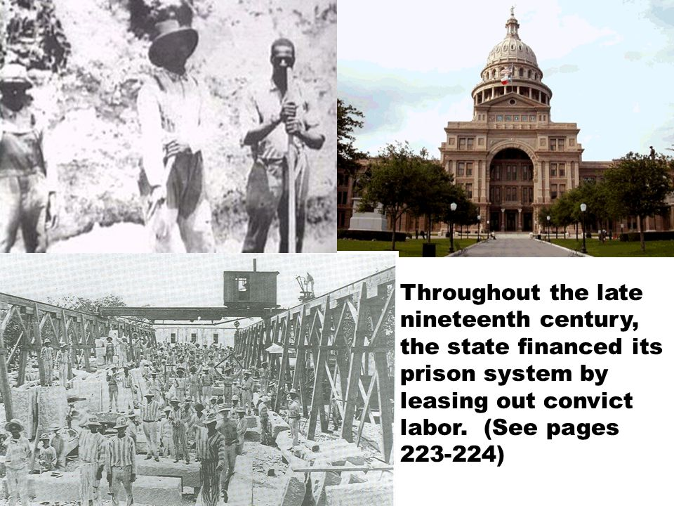 Throughout the late nineteenth century, the state financed its prison system by leasing out convict labor.