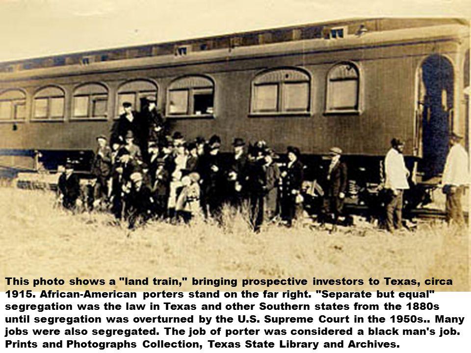 This photo shows a land train, bringing prospective investors to Texas, circa 1915.