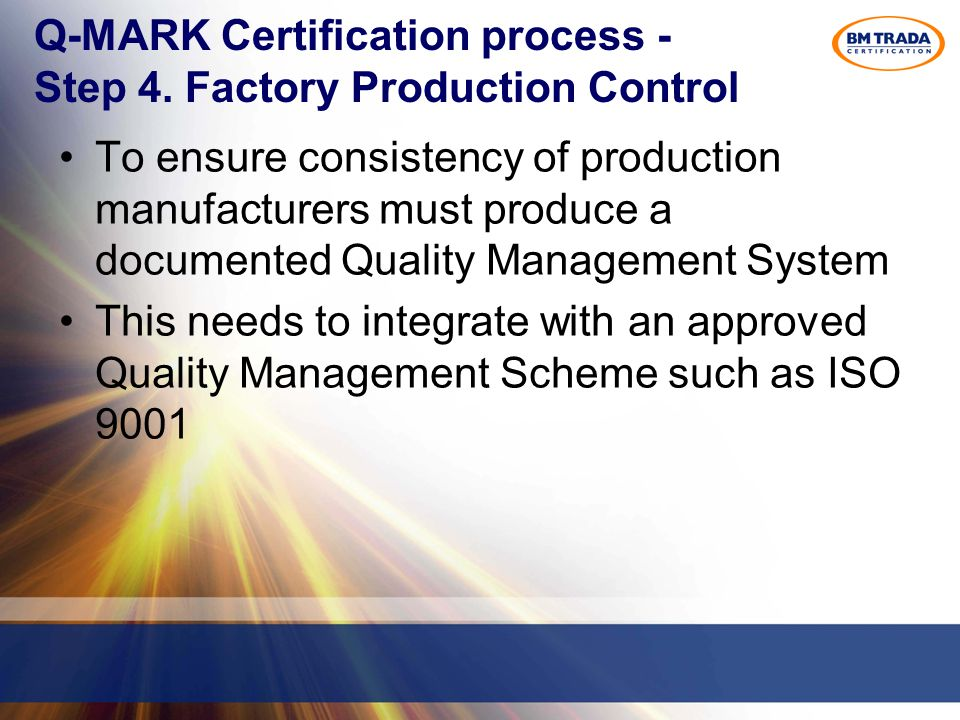 Q-MARK Certification process - Step 4.
