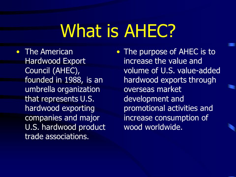 What is AHEC.