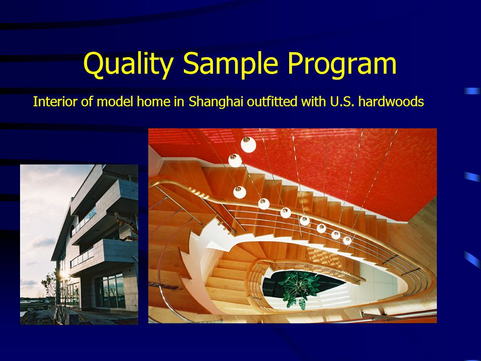 Quality Sample Program Interior of model home in Shanghai outfitted with U.S. hardwoods