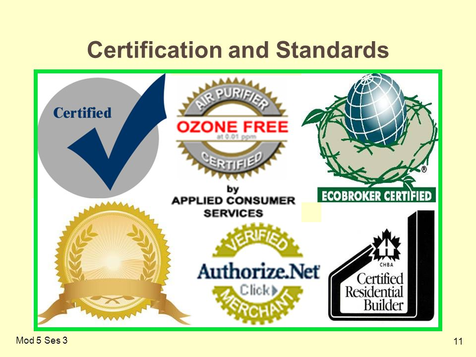 11 Mod 5 Ses 3 Certification and Standards
