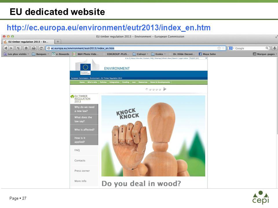 EU dedicated website http://ec.europa.eu/environment/eutr2013/index_en.htm Page  27