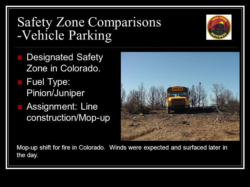 Safety Zone Comparisons -Burned Out Meadows Designated Safety Zone in So.