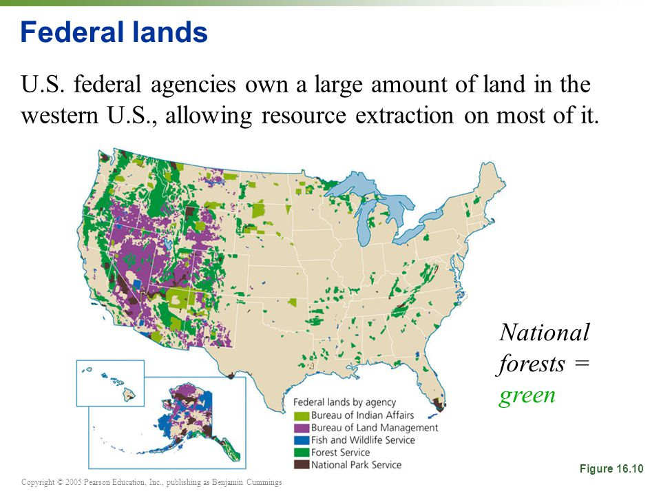 Copyright © 2005 Pearson Education, Inc., publishing as Benjamin Cummings Federal lands U.S.