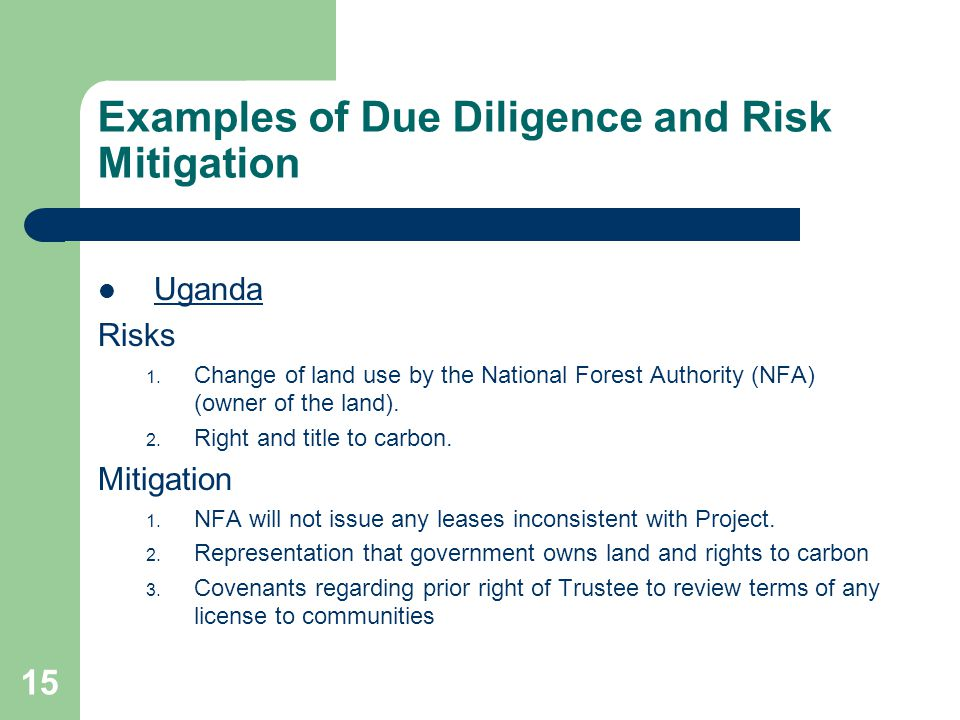 15 Examples of Due Diligence and Risk Mitigation Uganda Risks 1.