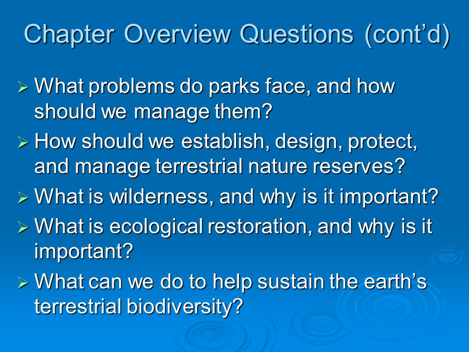 NATURE RESERVES  Geographic Information System (GIS) mapping can be used to understand and manage ecosystems.