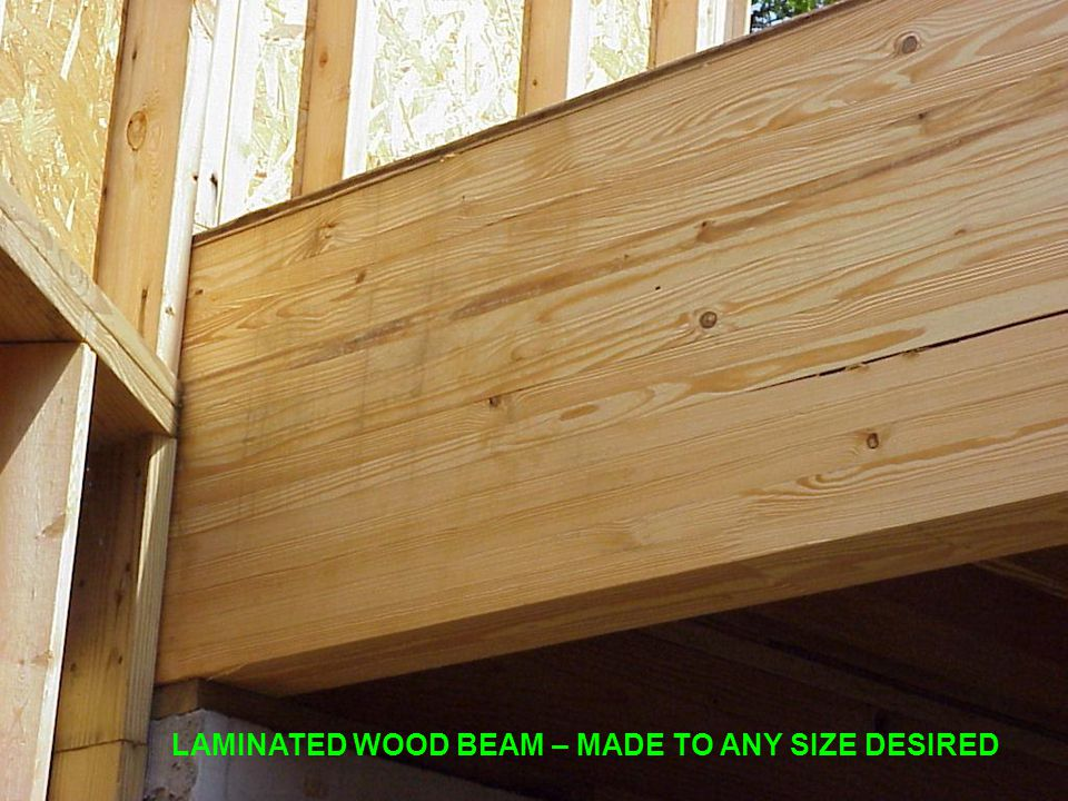 LAMINATED WOOD BEAM – MADE TO ANY SIZE DESIRED