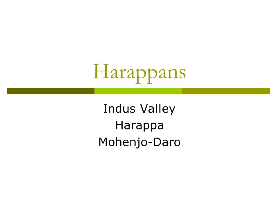 Economy-Trade  The Harappan civilization was mainly urban and mercantile.