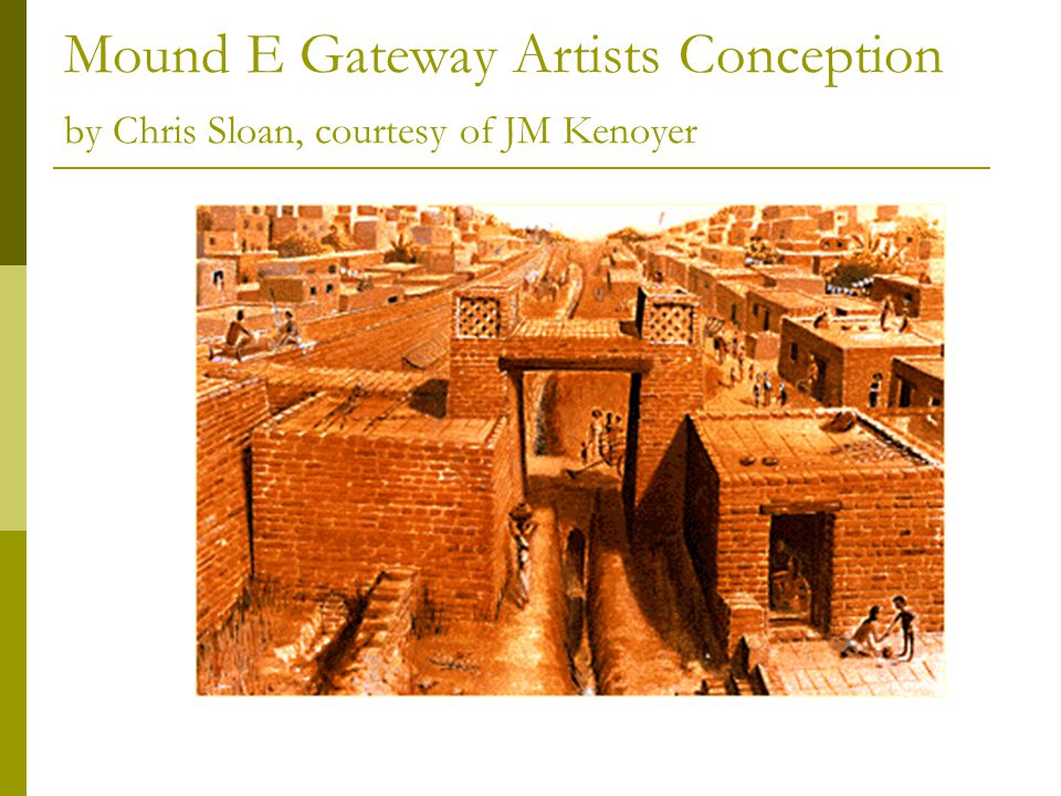 Mound E Gateway Artists Conception by Chris Sloan, courtesy of JM Kenoyer