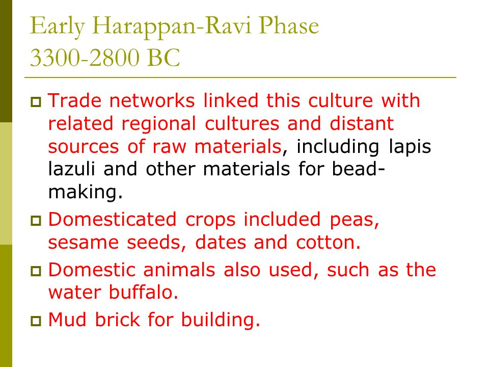 Earliest Phase-Ravi (3300-2800 B.C.)