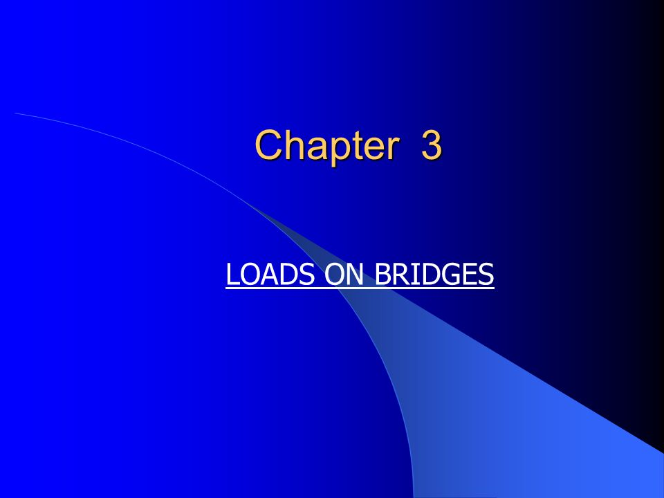 contents 3.1 Loads on bridges 3.2 Dead loads on highway and railway bridges Fig(3-1) 3.2 Dead loads on highway and railway bridges Fig(3-1) 3.3 Live loads on bridges 3.4 Impact loads 3.5 Centrifugal force Fig(3-4) 3.5 Centrifugal force Fig(3-4) 3.6 Temperature effect ((5-5),(6-5)) Fig(3-4) 3.6 Temperature effect ((5-5),(6-5)) Fig(3-4) 3.7 Wind pressure ((5-9),(6-9)) Fig(3-5), Fig (3-6) 3.7 Wind pressure ((5-9),(6-9)) Fig(3-5), Fig (3-6)