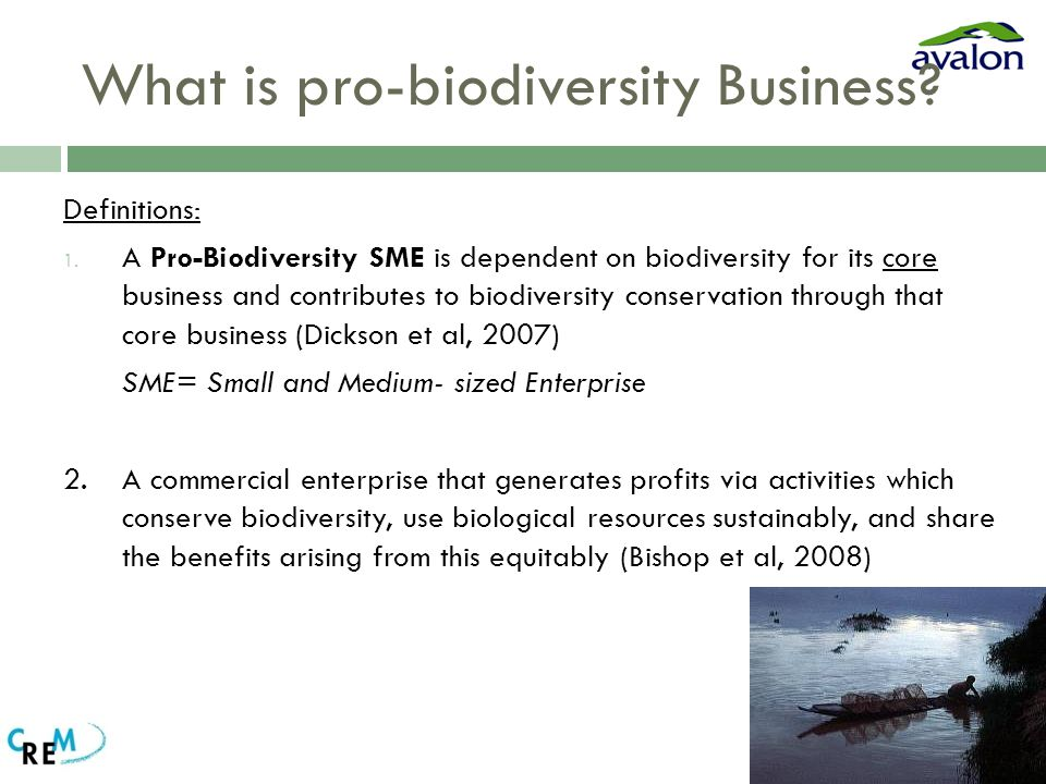 What is pro-biodiversity Business. Definitions: 1.