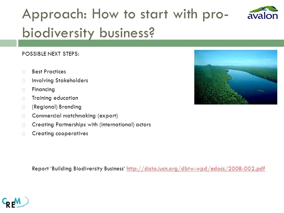Approach: How to start with pro- biodiversity business.