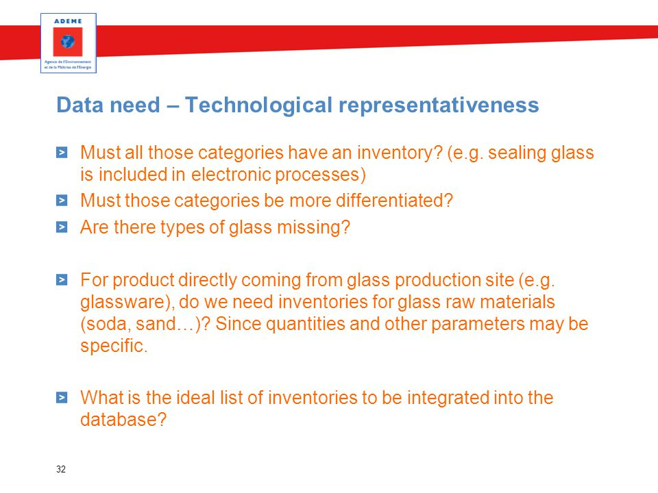 Data need – Technological representativeness Must all those categories have an inventory.
