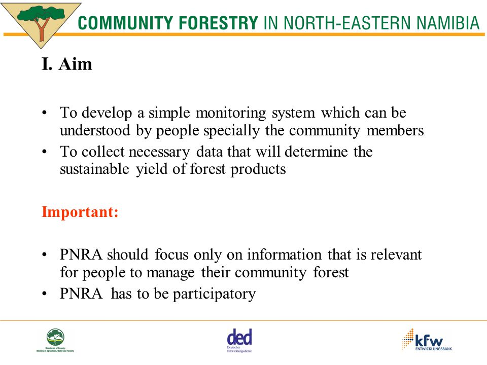 Outcome Forest relevant data (tables) Maps Management Plan
