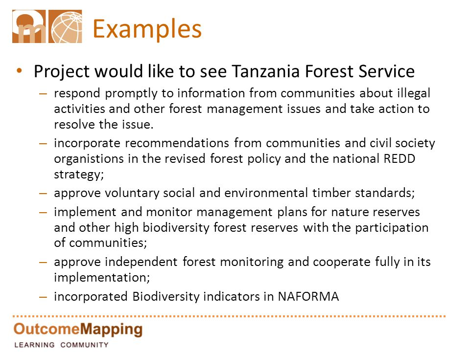 Examples Project would like to see Tanzania Forest Service – respond promptly to information from communities about illegal activities and other forest management issues and take action to resolve the issue.
