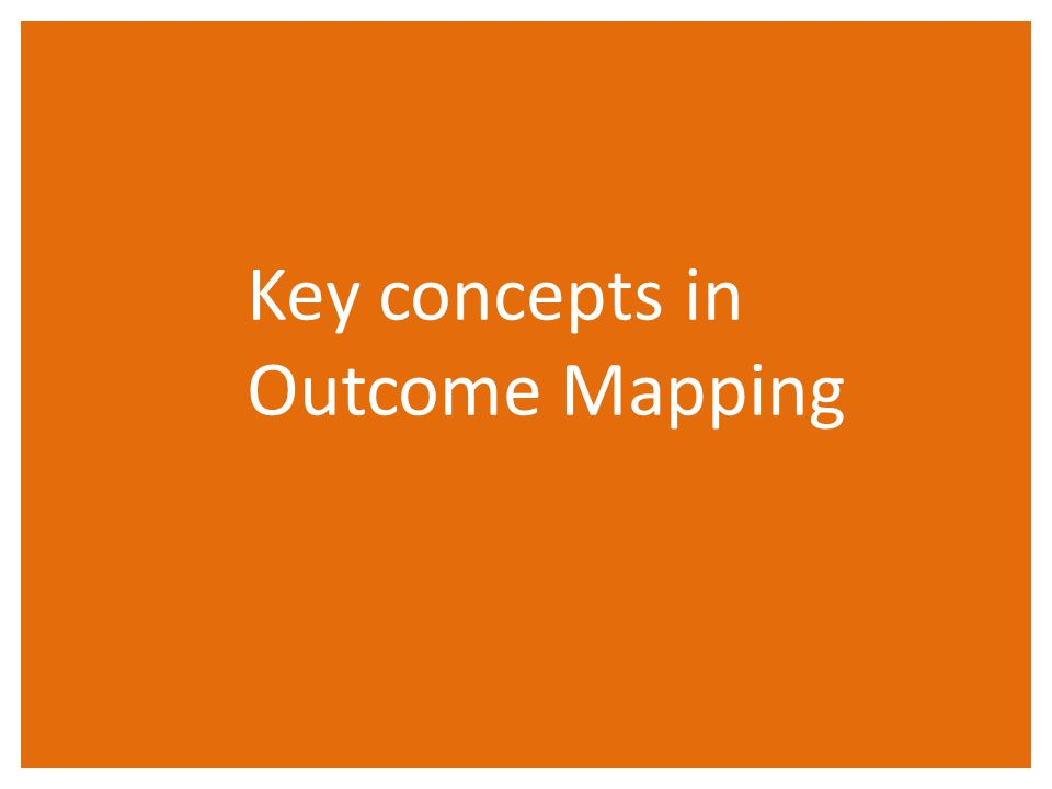 Key concepts in Outcome Mapping