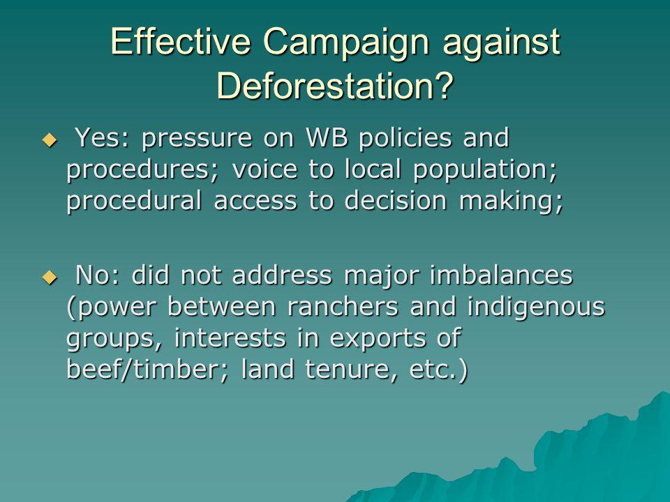 Effective Campaign against Deforestation.