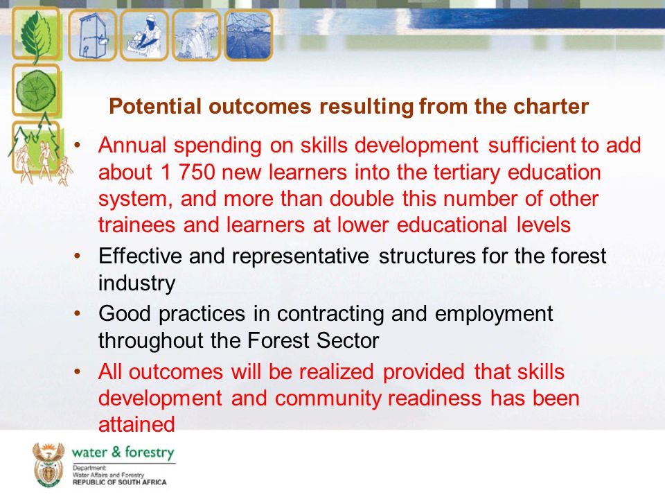 Potential outcomes resulting from the charter Annual spending on skills development sufficient to add about 1 750 new learners into the tertiary educa