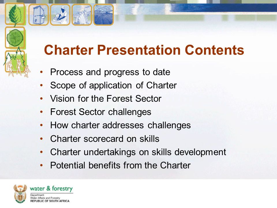 Progress to date Forest Sector Charter – signed by Minister and stakeholders on 22 May 2008.