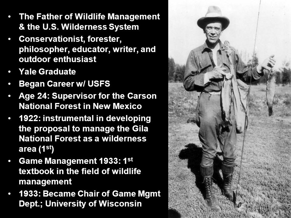 The Father of Wildlife Management & the U.S.