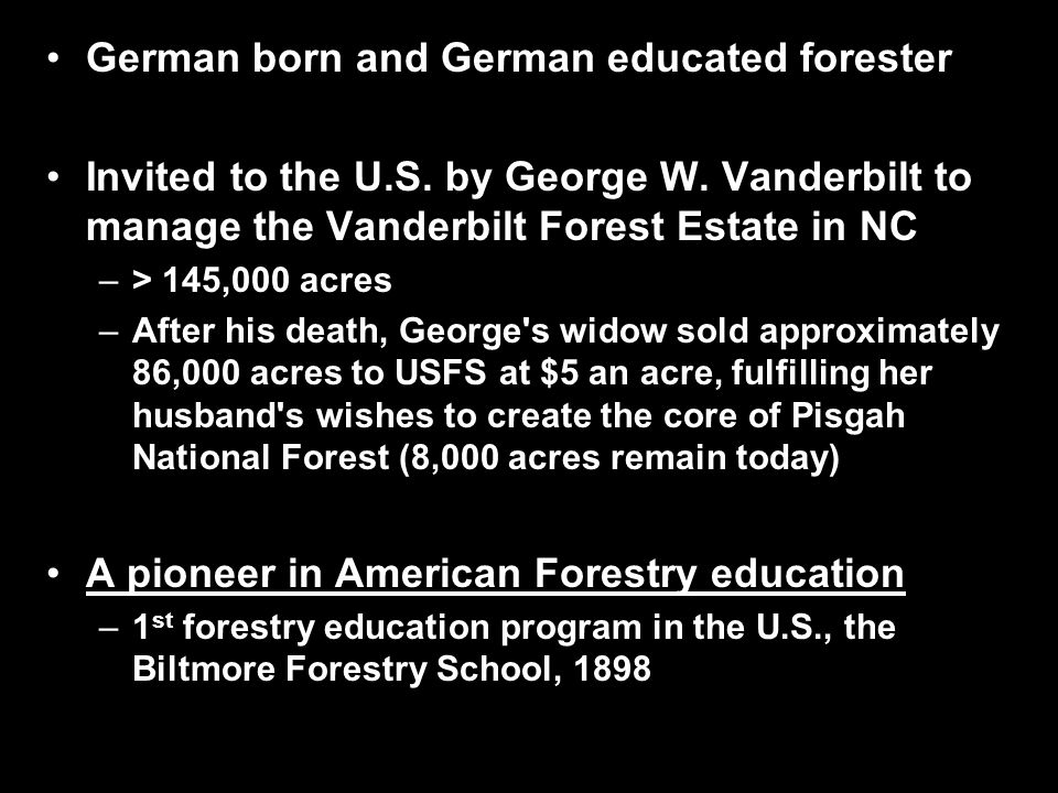 German born and German educated forester Invited to the U.S.