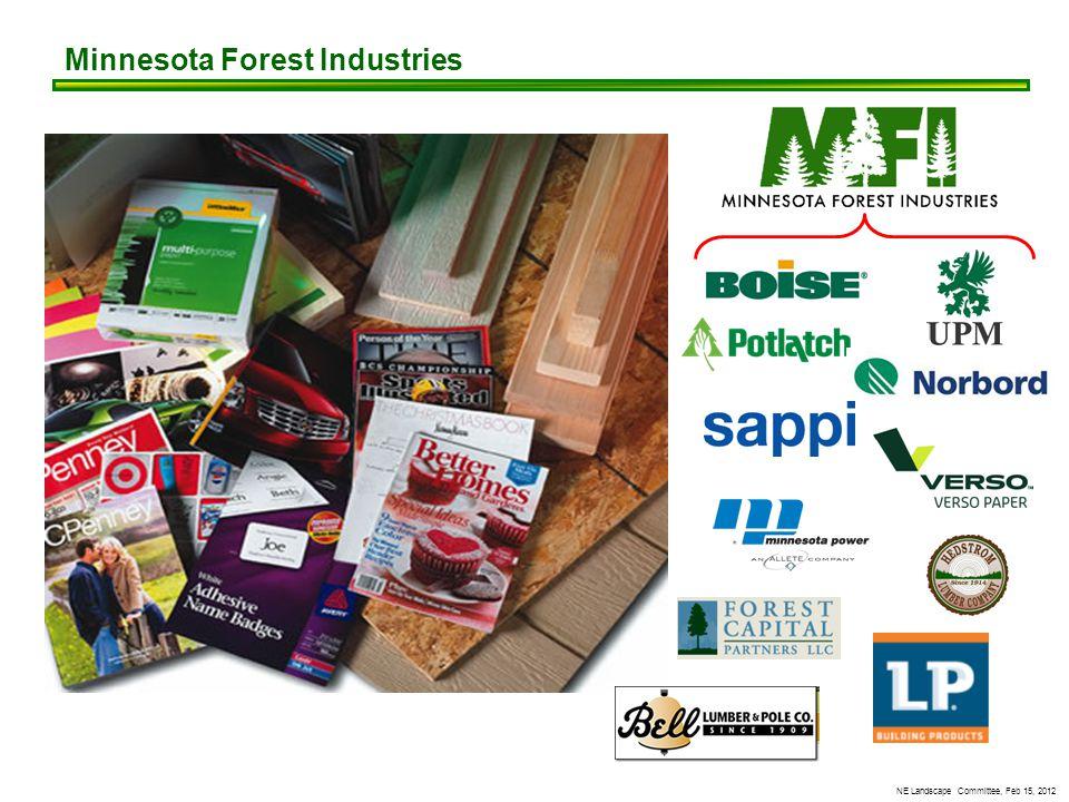 NE Landscape Committee, Feb 15, 2012 Minnesota Forest Industries