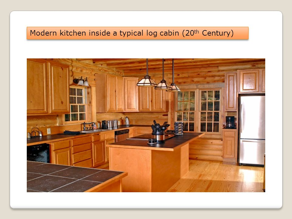 Modern kitchen inside a typical log cabin (20 th Century)