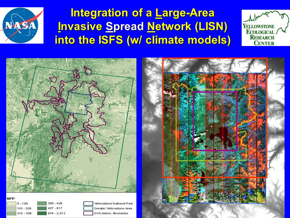 Integration of a Large-Area Invasive Spread Network (LISN) into the ISFS (w/ climate models)
