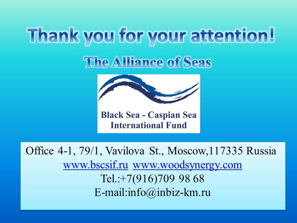 Office 4-1, 79/1, Vavilova St., Moscow,117335 Russia www.bscsif.ruwww.bscsif.ru www.woodsynergy.comwww.woodsynergy.com Tel.:+7(916)709 98 68 E-mail:info@inbiz-km.ru Office 4-1, 79/1, Vavilova St., Moscow,117335 Russia www.bscsif.ruwww.bscsif.ru www.woodsynergy.comwww.woodsynergy.com Tel.:+7(916)709 98 68 E-mail:info@inbiz-km.ru