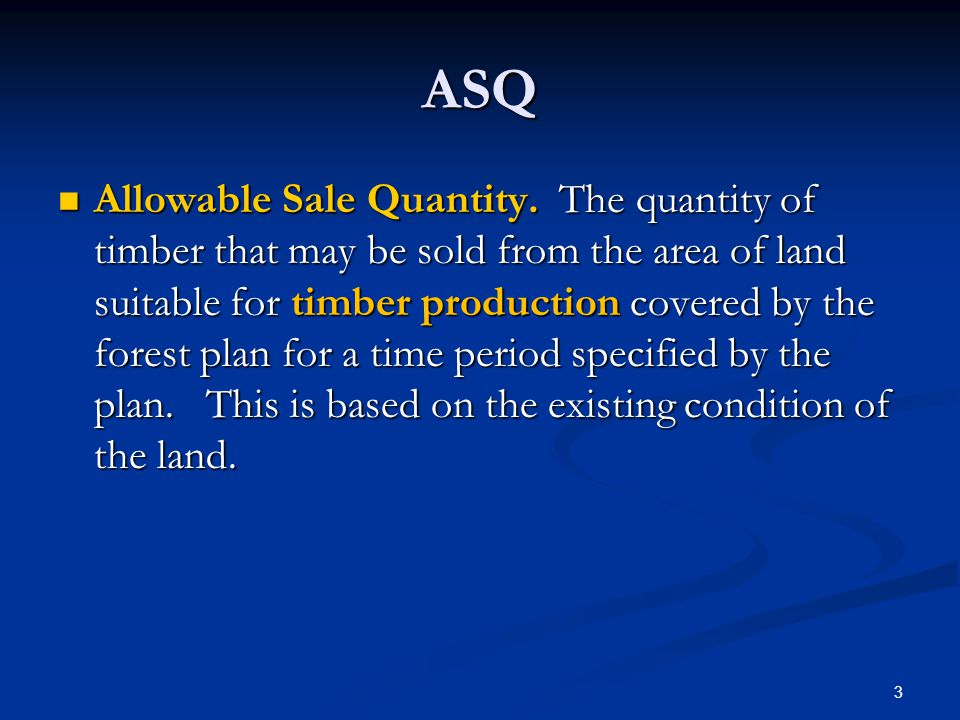 ASQ Allowable Sale Quantity.