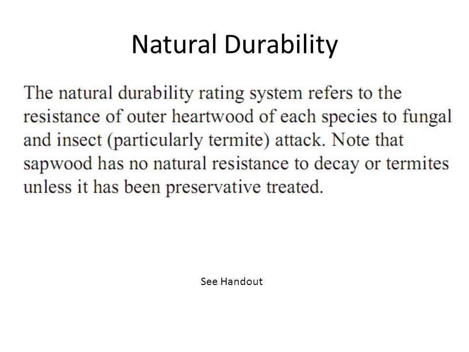 Natural Durability See Handout