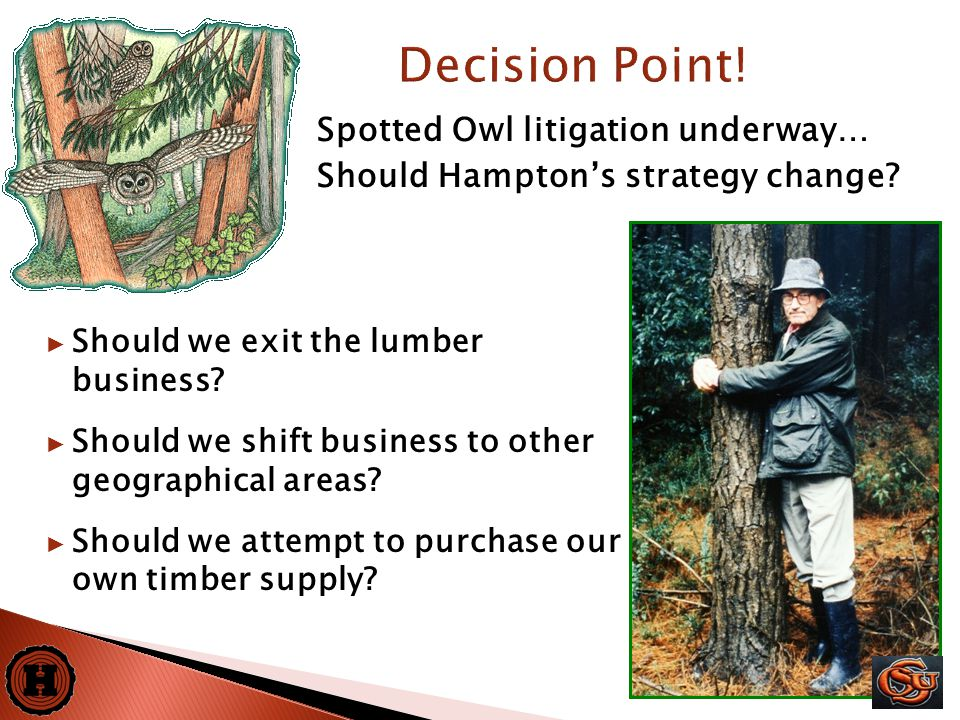 7 Spotted Owl litigation underway… Should Hampton's strategy change.