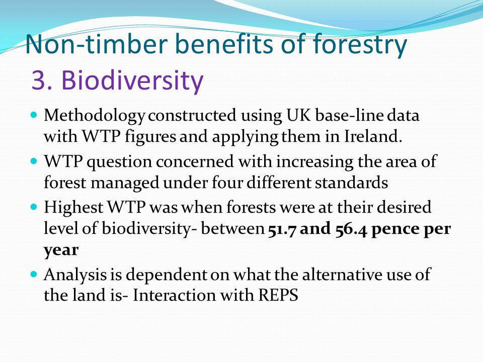 Non-timber benefits of forestry 3.