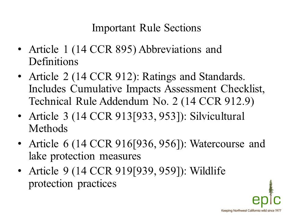 Important Rule Sections Article 1 (14 CCR 895) Abbreviations and Definitions Article 2 (14 CCR 912): Ratings and Standards.