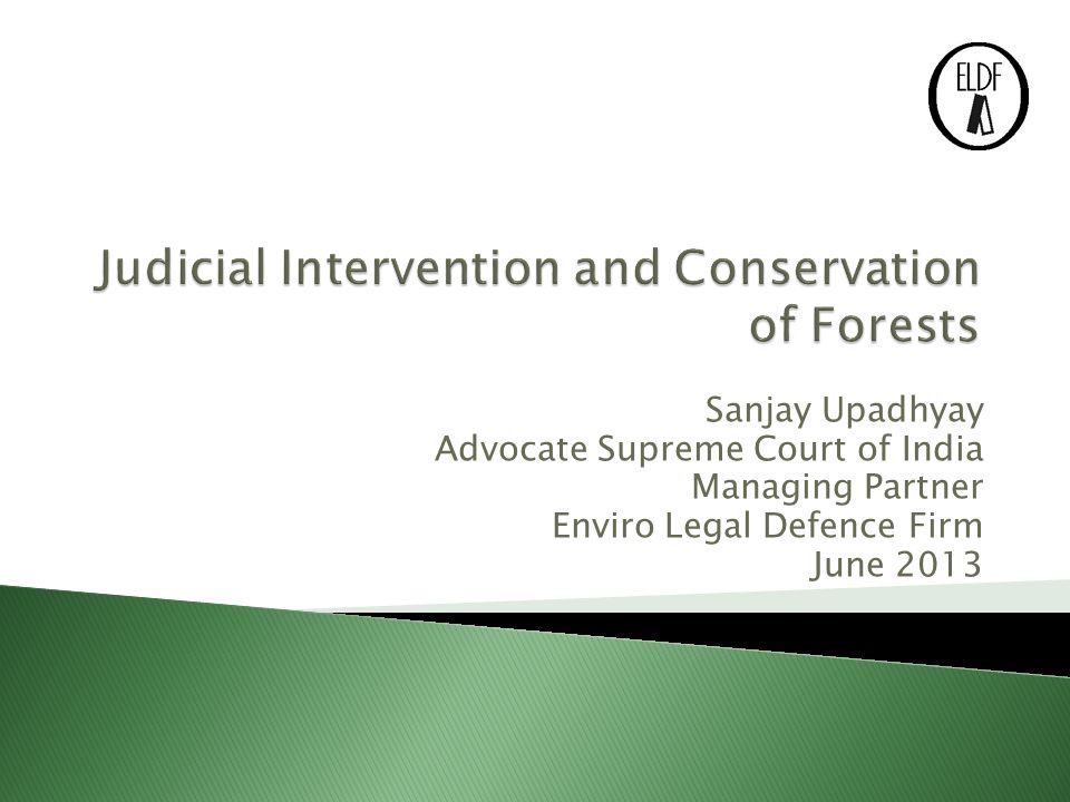 Sanjay Upadhyay Advocate Supreme Court of India Managing Partner Enviro Legal Defence Firm June 2013