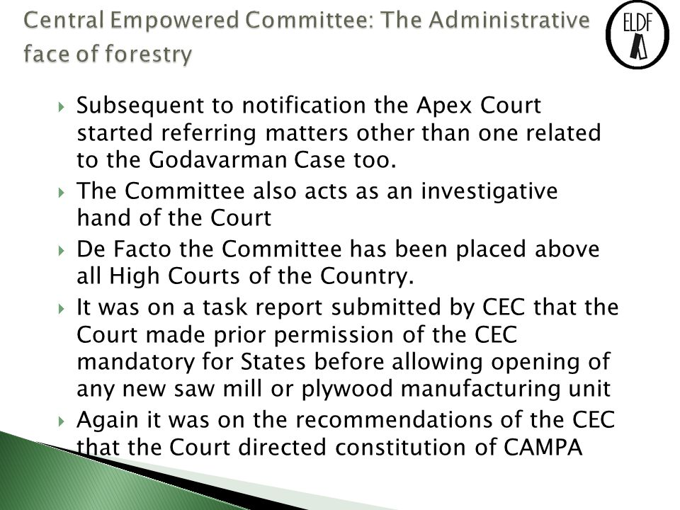  Subsequent to notification the Apex Court started referring matters other than one related to the Godavarman Case too.