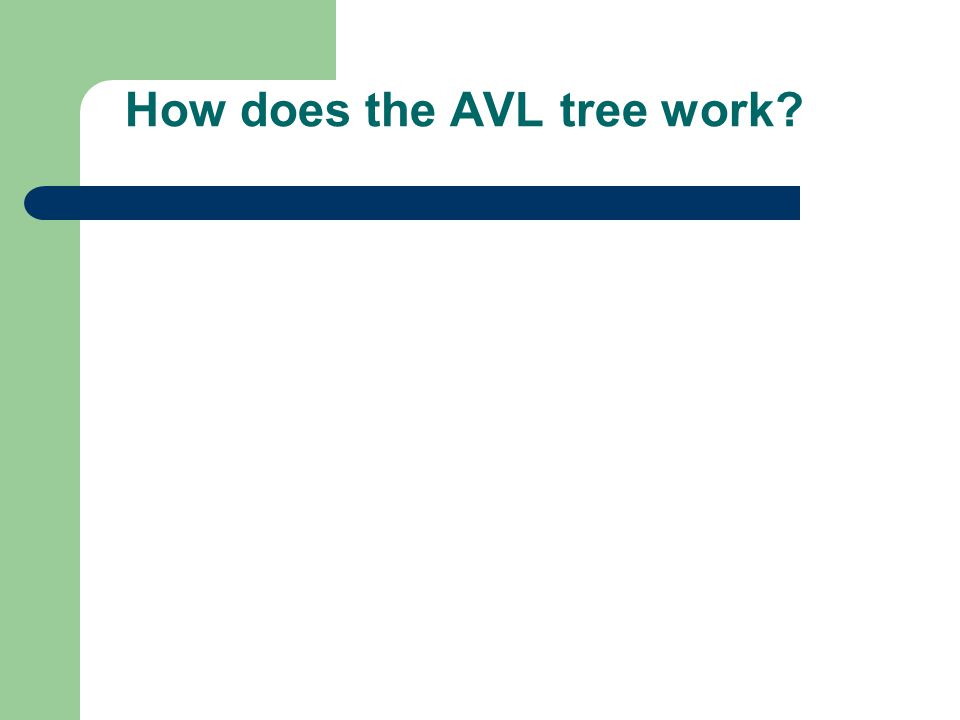 How does the AVL tree work?