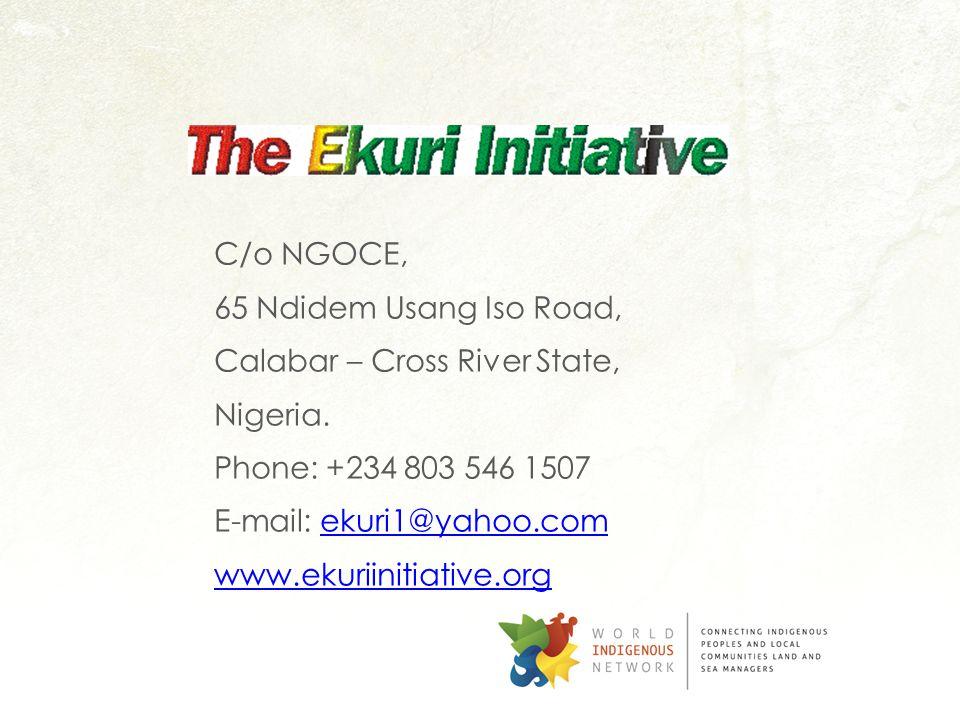 END C/o NGOCE, 65 Ndidem Usang Iso Road, Calabar – Cross River State, Nigeria.