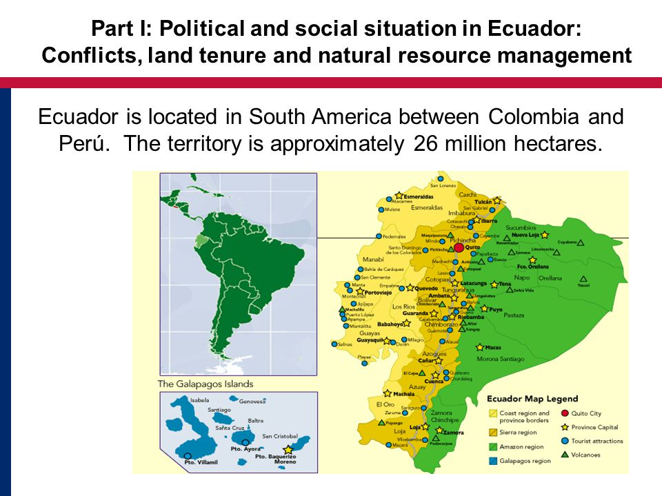 Part I: Political and social situation in Ecuador: C O N F L I C T S Illegality Land concentration Nat.