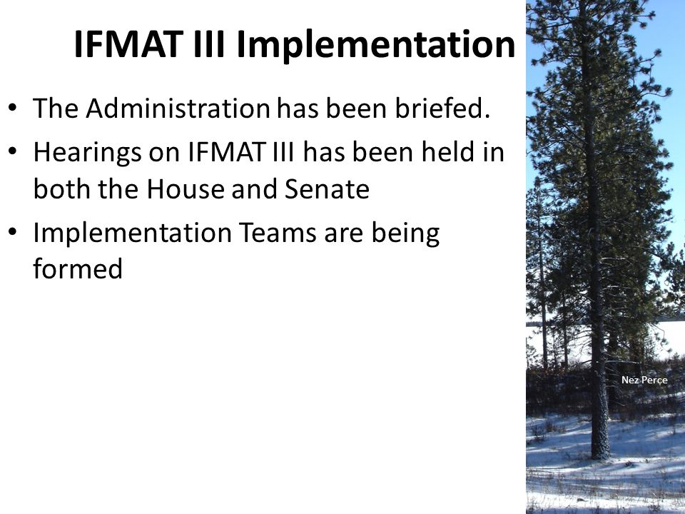 IFMAT III Implementation The Administration has been briefed.