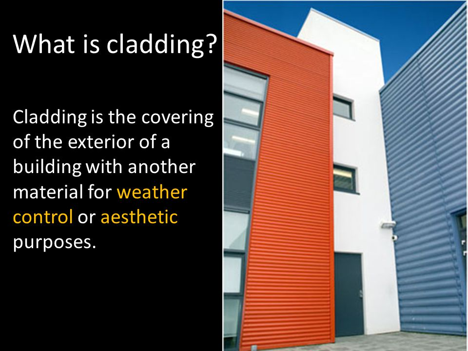 What is cladding.