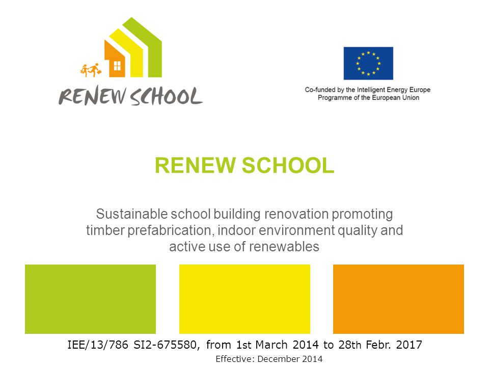 24 visits to 18 visualised frontrunner buildings 20 school buildings renovated to nZEB initiated Web-decision tools (cooperation models, technical solutions) and website as exchange platform 16 technical workshops on cooperation models and on technological options, 8 technology talks Around 5.000 pupils in awareness raising projects Trainings for 400 employees of at least 100 SME 10.000 interested persons of the target group attracted by material like video Main Impact